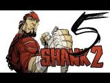 Прохождение Shank 2 - 5 Эпизод (Грохот в джунглях) от Pannix
