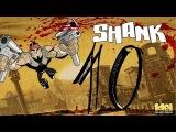 Прохождение Shank - 10 Эпизод (Fertile Ground + The Final Fight) от Pannix