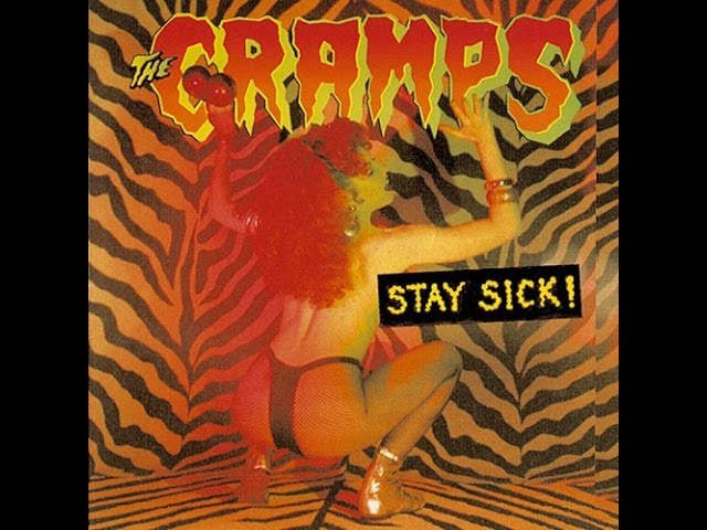 The Cramps - Stay sick (full)
