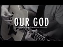 Our God Jason Waller Acoustic Cover