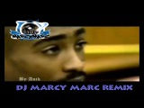 2Pac - Truly, Madly, Deeply (DJ Marcy Marc Remix) (Savage Garden Sample)