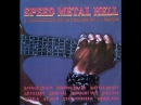 SPEED METAL HELL Vol. I - A Collection Of 12 Tracks By 11 Bands [Full Vinyl Tape Various 1985]