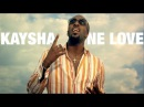 Kaysha - One love [Official Music video]