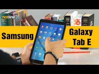 Samsung Galaxy Tab E SM-T560 - обзор 9,6 дюймового планшета