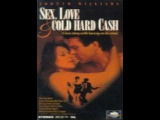 all Movie Comedy sex love and cold hard cash