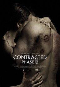 Заражённая 2 / Инфекция: Фаза 2 / Contracted: Phase II (2015)