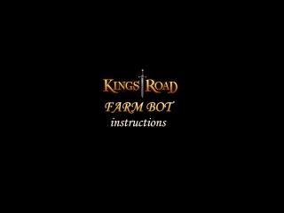 KingsRoad Farm Bot Instruction