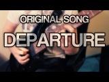 Original Song - Departure Melodic Death Metal