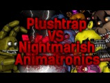 [SFM] FNAF - Plushtrap vs Nightmarish Animatronics