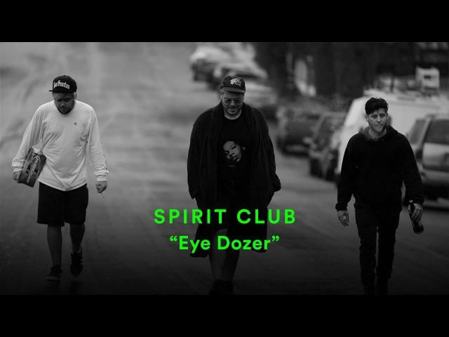 Spirit Club Eye Dozer