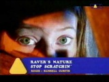 Raver's Nature - Stop Scratchin' (Official Video)