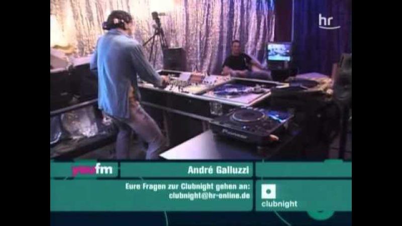 Andre Galluzzi - live - Hr3 Clubnight [04.08.2006]