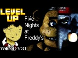 Five nights at freddy's. Windy31 в  level up.Эпизод 31