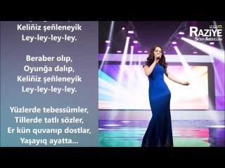 Raziye Seytablayeva - Yaşayıq ayatta (lyrics)