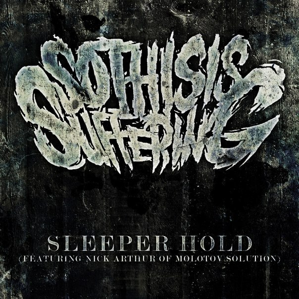 So This Is Suffering - Sleeper Hold (Single) (2015)