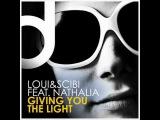 Loui &amp Scibi feat. Nathalia - Giving You The Light (Scott Diaz Softone Vocal Mix)