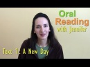 Oral Reading Fluency 1: A New Day - Improve your English through reading!