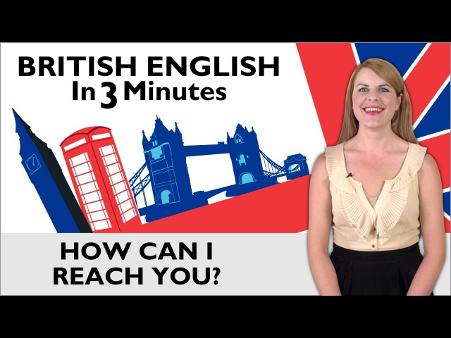 Learn English - British English in Three Minutes - Getting Contact Details