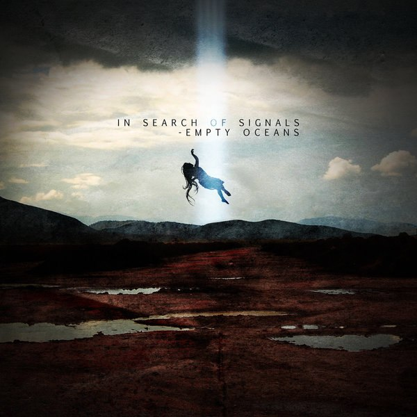 In Search Of Signals  - Empty Oceans [EP] (2015)