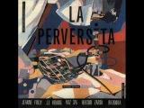 La Perversita - I love you s (Hector Zazou, Bazooka, 1979)
