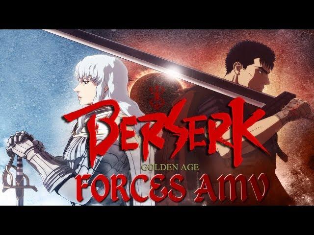 Berserk: Golden Age Arc I II ~ Forces AMV