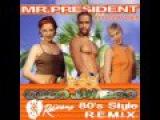 Mr. President feat. RetroSynther - Coco Jumbo (Radiorama 80's Style Remix)  Italo Disco - New Italo