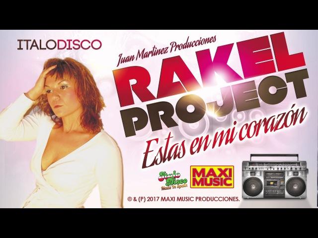 Rakel Project - Estas En Mi Corazon (Italo Disco New Generation)