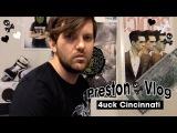 Preston Vlog - 4uck Cincinnati