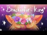 Brackenfur - KING  48 Hour Warriors PMV