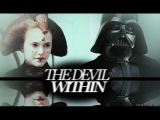 vader &amp empress padme (+luke &amp leia) the devil within.