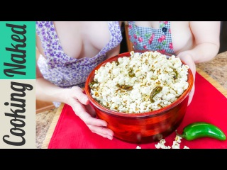 Jalapeño Popcorn Movie Night Recipe  How To - Cooking Naked