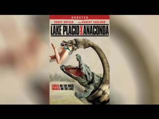 Озеро страха Анаконда (2015) | Lake Placid vs. Anaconda