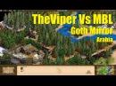 TheViper (Goths) Vs MBL (Goths) - Arabia