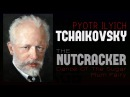 Pyotr Ilyich Tchaikovsky The Nutcracker Op.71 Dance Of The Sugar Plum Fairy