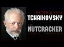 Pyotr Ilyich Tchaikovsky The Nutcracker Op.71 Waltz Of The Flowers