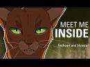 MEET ME INSIDE Bluestar and Fireheart