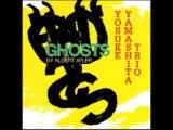 Yosuke Yamashita Trio - Ghosts (Albert Ayler)