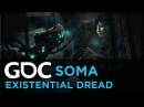 SOMA: Crafting Existential Dread
