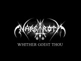 NARGAROTH - WHITHER GOEST THOU? (official Lyric Video 2017)