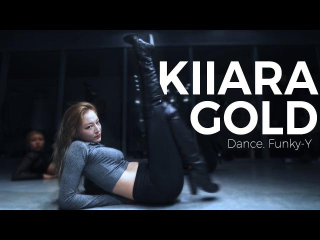 Kiiara - Gold (Dance. Funky-Y)