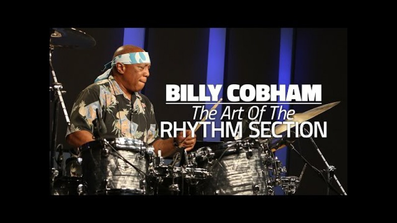 Billy Cobham The Art Of The Rhythm Section Drum Lesson DRUMEO