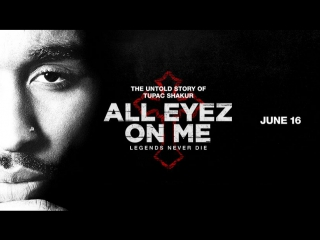 2Pac - Тупак Шакур - Русский трейлер | All Eyez on Me Russian Trailer