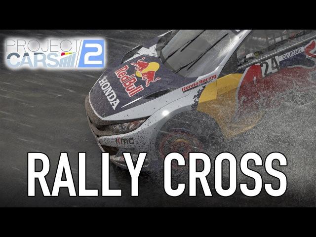Project CARS 2 - PC/PS4/XB1 - Rallycross Reveal (4K)