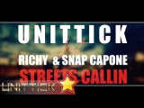 UniTTick Ft. Richy &amp Snap Capone - STREETS CALLIN (Official Video Lyrics)