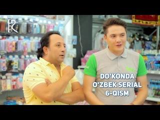 Do'konda (o'zbek serial) | Дуконда (узбек сериал) 6-qism