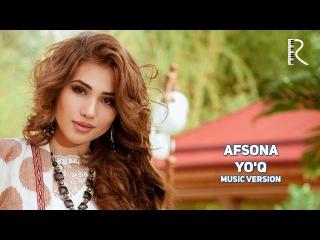 Afsona - Yo'q | Афсона - Йук (music version)