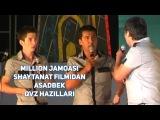 Million jamoasi - Shaytanat filmidan Asadbek (QVZ hazillari)
