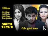 Soxta tuygu (ozbek film) | Сохта туйгу (узбекфильм)