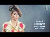 Hilola Hamidova - Sogindim | Хилола Хамидова - Согиндим (music version)