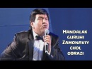 Handalak guruhi - Zamonaviy chol obrazi   Хандалак гурухи - Замонавий чол образи